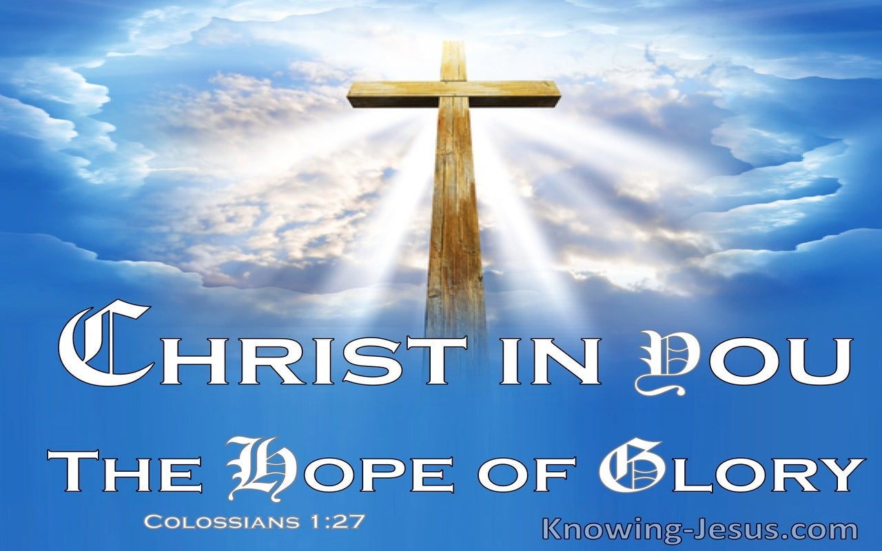 Colossians 1:27 Christ In You The Hope Of Glory (windows)03:04